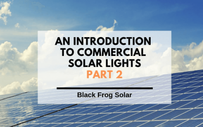 Commercial solar lights – part 2