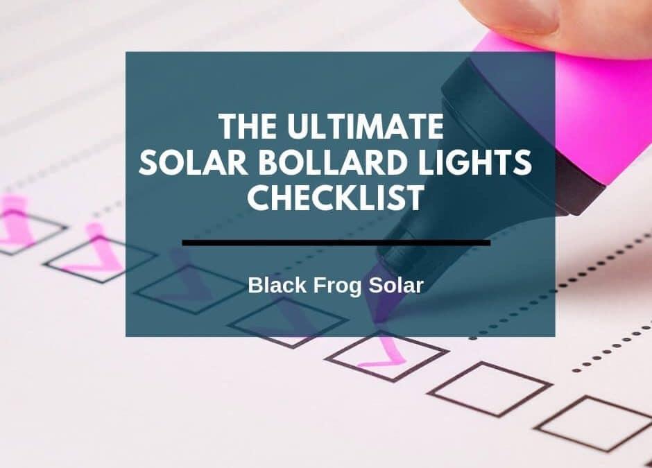 The ultimate solar bollard lights checklist
