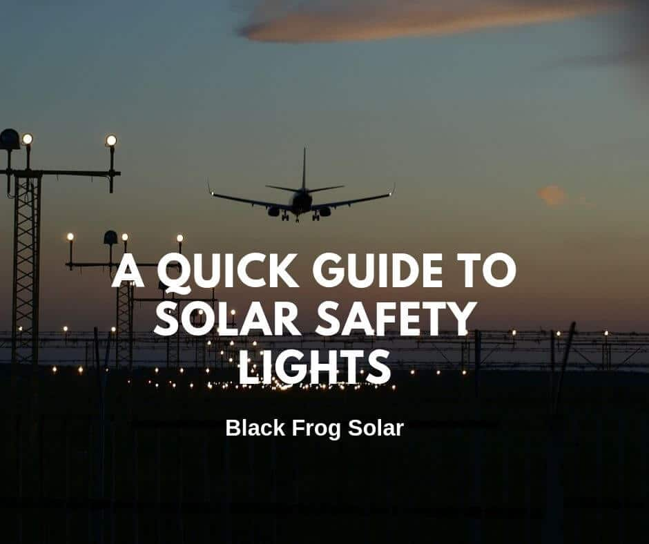 A quick guide to solar safety lights