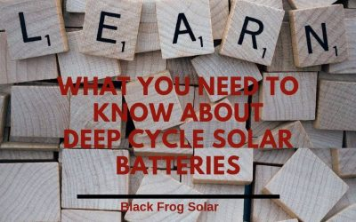 What you need to know about deep cycle solar batteries