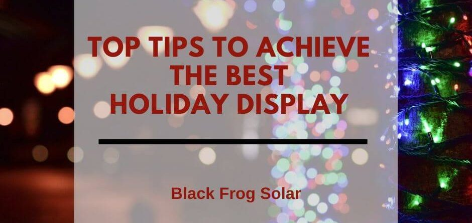 Solar fairy lights top tips to achieve the best holiday display