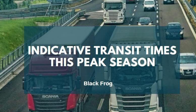 indicative transit times Black Frog